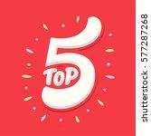top 5. lettering. | Shutterstock .eps vector #577287268