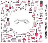 hand drawn doodle nail salon... | Shutterstock .eps vector #577375066