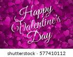happy valentine's day vector... | Shutterstock .eps vector #577410112