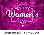 happy women's day vector... | Shutterstock .eps vector #577410145