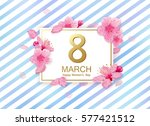 8 march modern background... | Shutterstock .eps vector #577421512