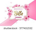 8 march background with flowers.... | Shutterstock .eps vector #577431532