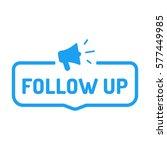 follow up. megaphone icon. flat ...   Shutterstock .eps vector #577449985