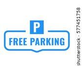 free parking. badge. flat...   Shutterstock .eps vector #577451758
