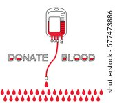 blood donation concept with bag ... | Shutterstock .eps vector #577473886