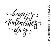 happy valentine's day. hand... | Shutterstock .eps vector #577481506