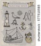 vector set of nautical elements. | Shutterstock .eps vector #577510585