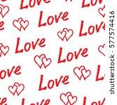 red love hearts and handwritten ... | Shutterstock .eps vector #577574416
