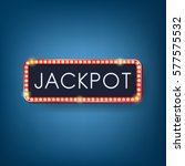 jackpot  neon light with... | Shutterstock .eps vector #577575532