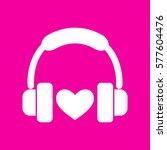 headphones with heart. white... | Shutterstock .eps vector #577604476