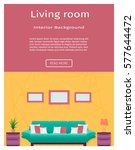living room interior banner in... | Shutterstock .eps vector #577644472