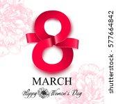 women's day greeting card. 8... | Shutterstock .eps vector #577664842