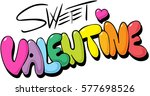 sweet valentine design  ... | Shutterstock .eps vector #577698526