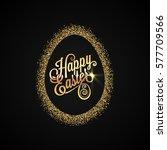 easter egg. golden background | Shutterstock .eps vector #577709566