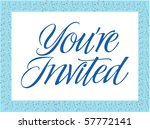 you're invited vector lettering | Shutterstock .eps vector #57772141