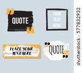 vector quote collection. hand... | Shutterstock .eps vector #577832932