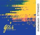 vector glitch signal error... | Shutterstock .eps vector #577854835