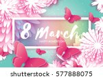 8 march. happy mother's day.... | Shutterstock .eps vector #577888075
