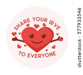 share your love with heart open ... | Shutterstock .eps vector #577933546