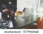 businessman or designer using... | Shutterstock . vector #577940068