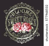 Stock vector sweet roses perfume vintage vector print for woman wear grunge effect in separate layer 577968532