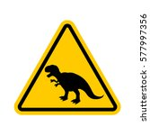 attention dinosaur. dangers of... | Shutterstock .eps vector #577997356