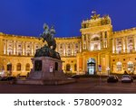 hofburg palace in vienna... | Shutterstock . vector #578009032