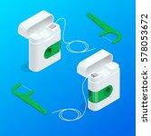 vector isometric quality dental ...   Shutterstock .eps vector #578053672