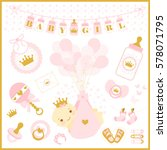 baby girl shower party. vector... | Shutterstock .eps vector #578071795