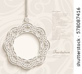 elegant lace decoration  round... | Shutterstock .eps vector #578087416