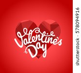happy valentines day wishes... | Shutterstock .eps vector #578094916