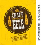 craft beer brewery artisan... | Shutterstock .eps vector #578098756