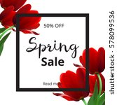 spring banner with red flowers... | Shutterstock .eps vector #578099536