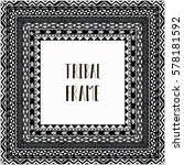 black abstract tribal frame... | Shutterstock .eps vector #578181592