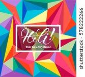 holi festival poster. template... | Shutterstock .eps vector #578222266