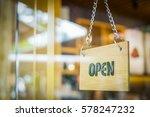 open sign door in the coffe... | Shutterstock . vector #578247232