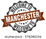 manchester. welcome to... | Shutterstock .eps vector #578280256