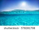 half underwater shot  clear... | Shutterstock . vector #578281708