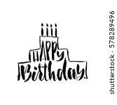 happy birthday lettering for...   Shutterstock .eps vector #578289496