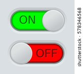 toggle switch. on and off. on... | Shutterstock . vector #578346568