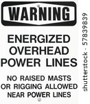 power lines warning sign for... | Shutterstock . vector #57839839