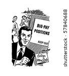 big pay positions   man... | Shutterstock .eps vector #57840688
