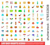 100 bad habits icons set in... | Shutterstock .eps vector #578532838