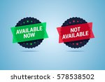available now and not available ... | Shutterstock .eps vector #578538502