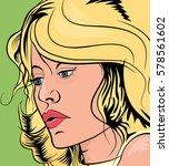 blond girl in retro style comic ... | Shutterstock .eps vector #578561602