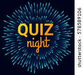 quiz night background. vector... | Shutterstock .eps vector #578589106