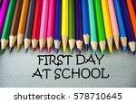 close up colored pencil writing ... | Shutterstock . vector #578710645