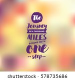 the journey of a thousand miles ... | Shutterstock .eps vector #578735686
