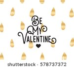 happy valentines day typography.... | Shutterstock .eps vector #578737372