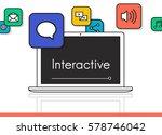 interaction online community... | Shutterstock . vector #578746042